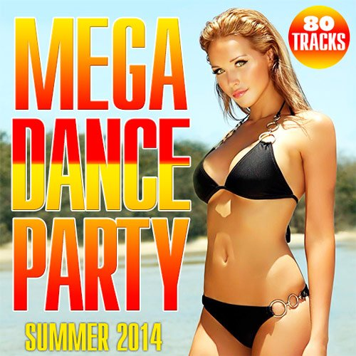 VA - Mega Dance Party (2017) MP3