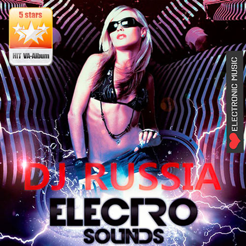 VA - DJ Russia Electro Sounds (2017) MP3