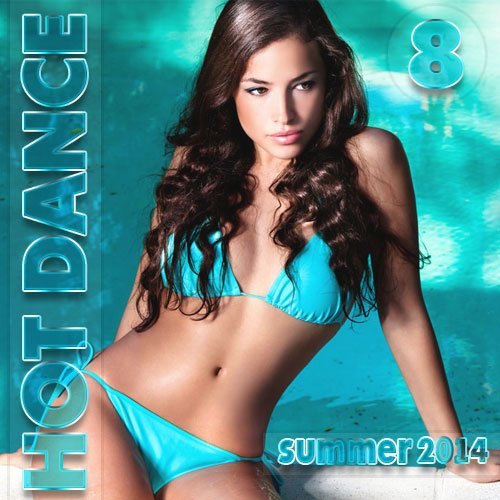 VA - Hot Dance Summerr Vol.8 (2016) MP3
