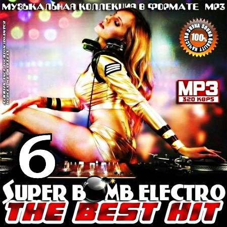 VA - Super Bomb Electro - The Best Hit 6 (20...