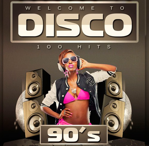 Сборник - Welcome To DISCO 90's (2017) M...